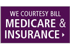 We Offer Courtesy Medicare Billing