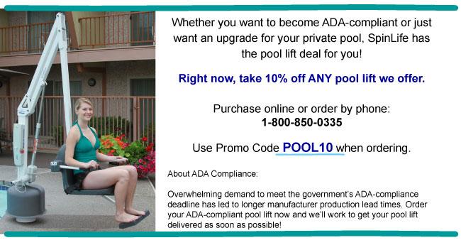 10% off ANY pool lift